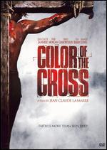 Color of the Cross - Jean-Claude LaMarre