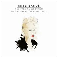 Our Version of Events: Live at the Royal Albert Hall  - Emeli Sand�