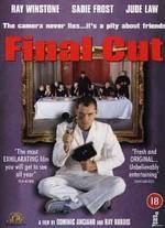 Final Cut - Dominic Anciano; Ray Burdis