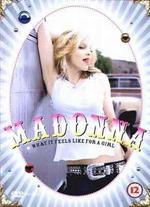 Madonna: What it Feels Like For a Girl