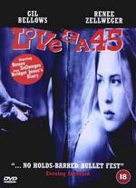 Love and a.45 [Dvd] (1994)