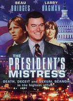The President's Mistress - John Llewellyn Moxey
