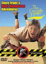 Crocodile Hunter: Steve's Most Dangerous Adventure