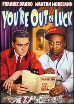 You're Out of Luck - Howard P. Bretherton