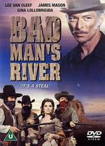 Bad Man's River - Eugenio Mart�n