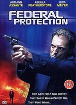 Federal Protection - Anthony Hickox