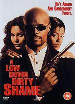 A Low Down Dirty Shame - Keenen Ivory Wayans