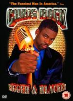 Chris Rock: Bigger & Blacker -