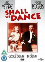 Shall We Dance-Fred Astaire & Ginger Rogers