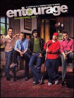 Entourage: Season Three, Part 1 [3 Discs] -