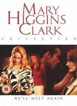 Mary Higgins Clark's We'll Meet Again