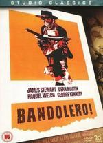 Bandolero! - Andrew V. McLaglen