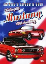 America's Favorite Cars: The Complete Mustang 40th Anniversary