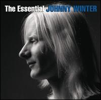 The Essential - Johnny Winter