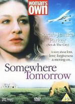 Somewhere Tomorrow - Robert Wiemer