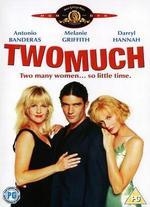 Two Much - Fernando Trueba