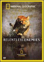 National Geographic: Relentless Enemies