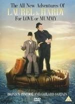 The All New Adventures of Laurel and Hardy: For Love or Mummy - John Cherry; Larry Harmon
