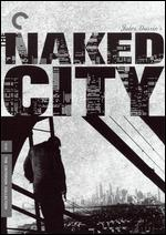 The Naked City [Criterion Collection] - Jules Dassin