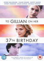 To Gillian on Her 37th Birthday: Original Motion Picture Score