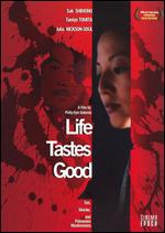 Life Tastes Good - Philip Kan Gotanda