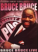 Platinum Comedy Series: Bruce Bruce-Live