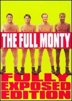 The Full Monty-Fully Exposed Edition