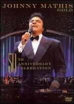 Johnny Mathis: Wonderful, Wonderful - A Gold 50th Anniversary Celebration