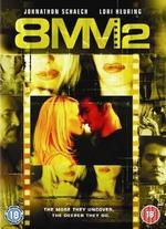 8MM 2: The Velvet Side of Hell