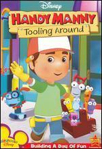Handy Manny-Tooling Around