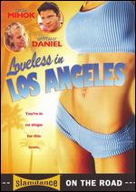 Loveless in Los Angeles - Archie Gips