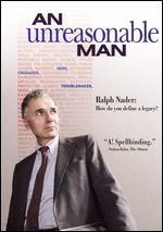 An Unreasonable Man [2 Discs]