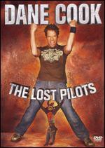 Dane Cook-the Lost Pilots