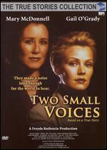 Two Small Voices