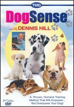 Dennis Hill: Dog Sense with Dennis Hill