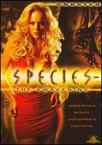 Species IV-the Awakening (Unrated)