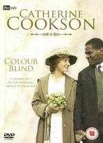 Catherine Cookson's Colour Blind