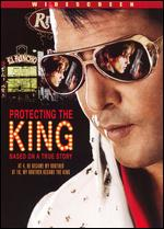 Protecting the King - D. Edward Stanley; David Stanley