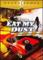Eat My Dust!