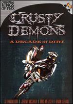 Crusty Demons: A Decade of Dirty