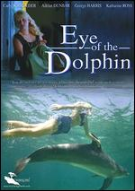 The Eye of the Dolphin - Michael D. Sellers