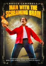 Man With the Screaming Brain - Bruce Campbell