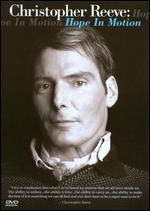 Christopher Reeve: Hope in Motion
