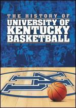 History of Kentucky Basketball