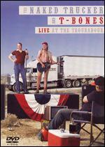 The Naked Trucker and T-Bones: Live at the Troubadour
