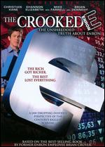 The Crooked E: The Unshredded Truth About Enron - Penelope Spheeris