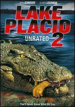 Lake Placid 2 [Unrated]