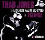 The Danish Radio Big Band & Eclipse