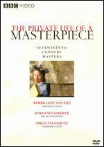The Private Life of a Masterpiece: Seventeenth Century Masterpieces