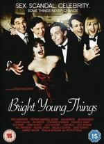 Bright Young Things [Dvd] [2003]